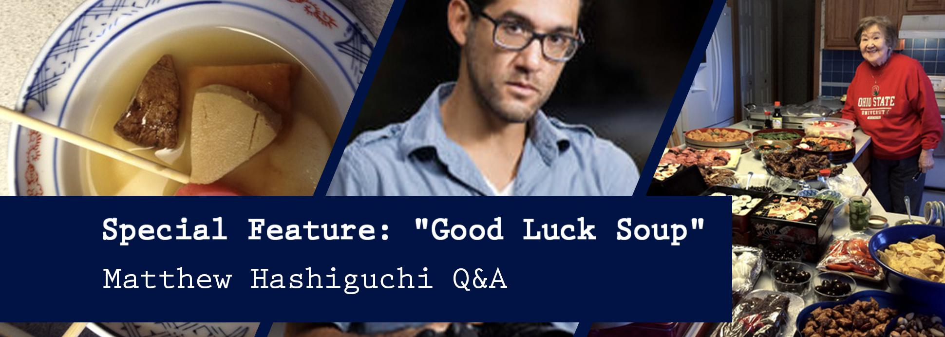 """Special Feature: """"Good Luck Soup"""""""