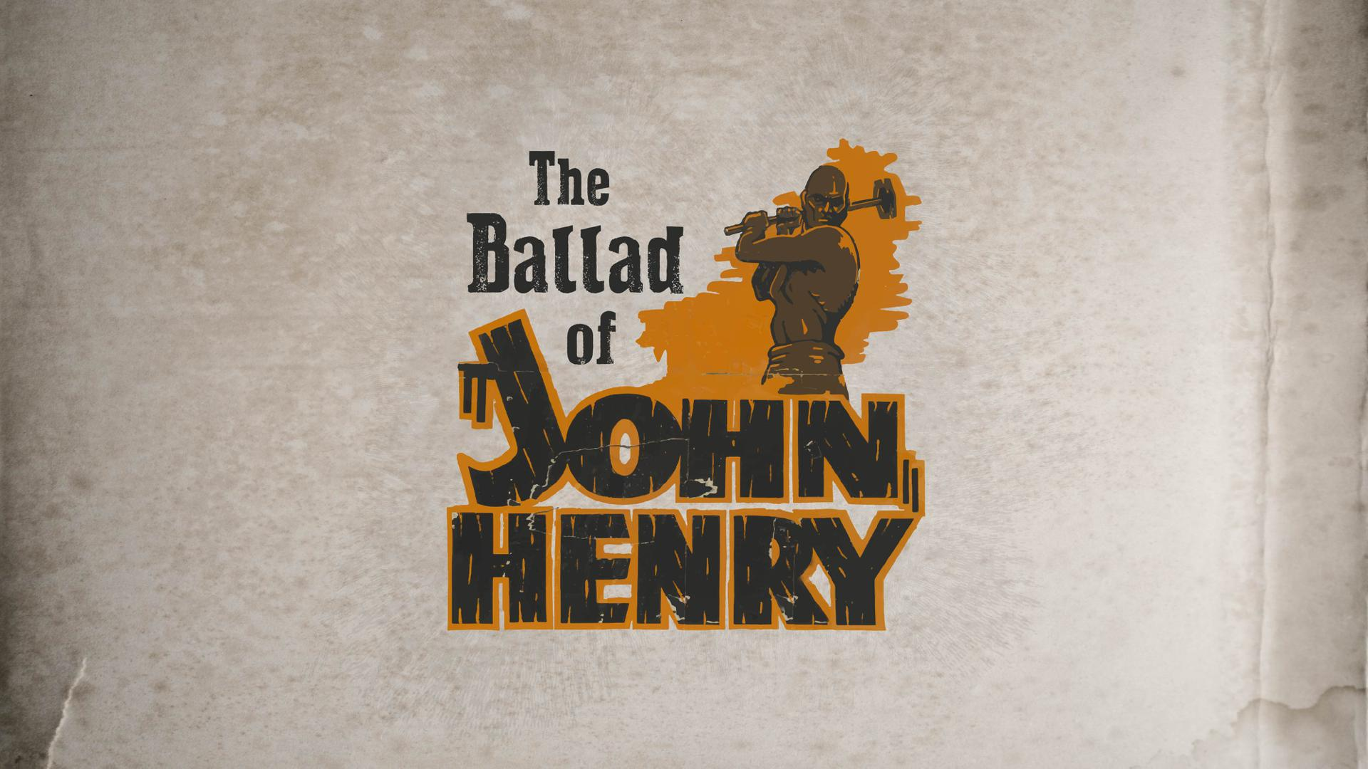 THE BALLAD OF JOHN HENRY     (To play film click circle button to the right. To add to watchlist, click + button below it)