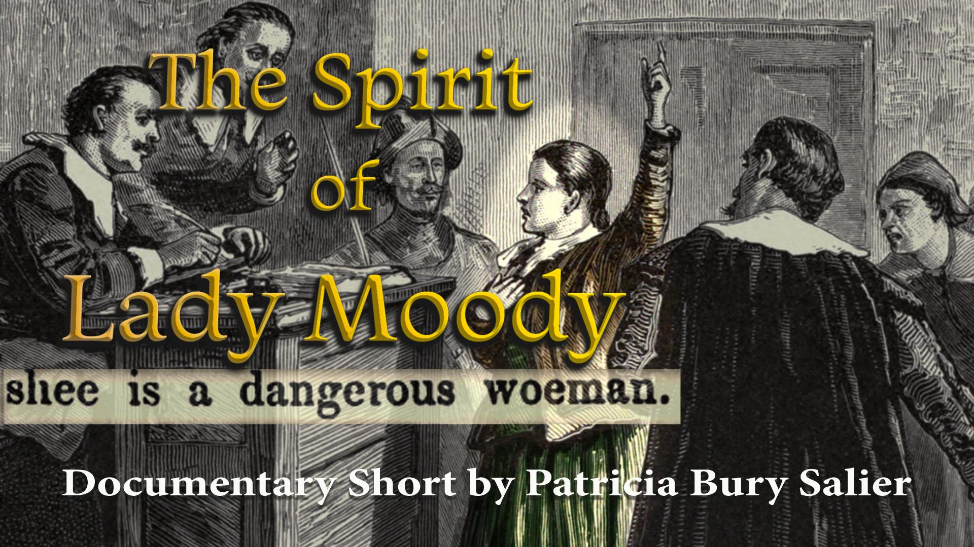 THE SPIRIT OF LADY MOODY      (to play film click circle button to the right. To add to watchlist, click + button below it)
